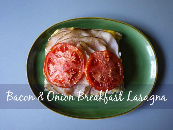 Bacon and Onion Breakfast Lasagna