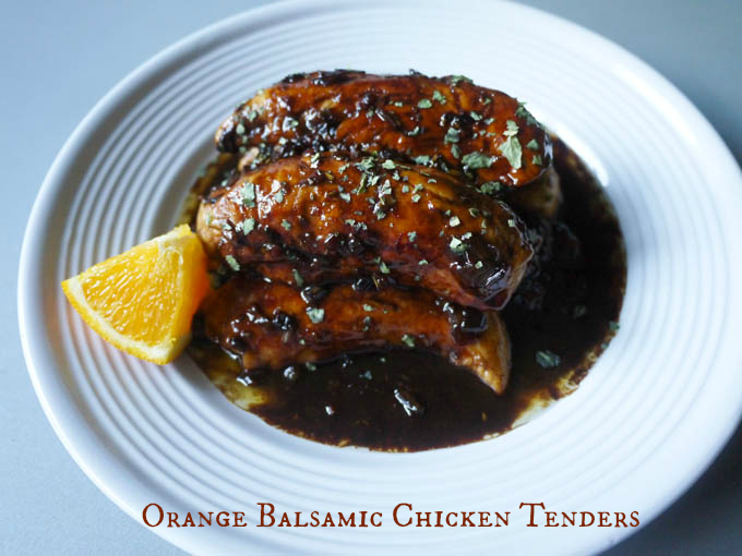 Orange Balsamic Chicken Tenders